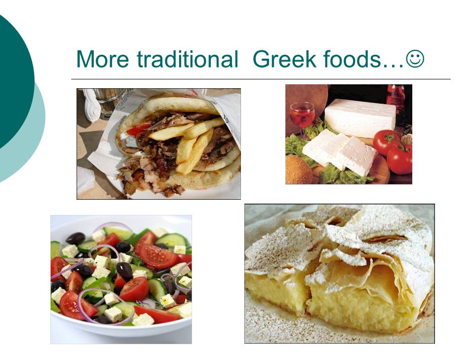 More traditional Greek foods…