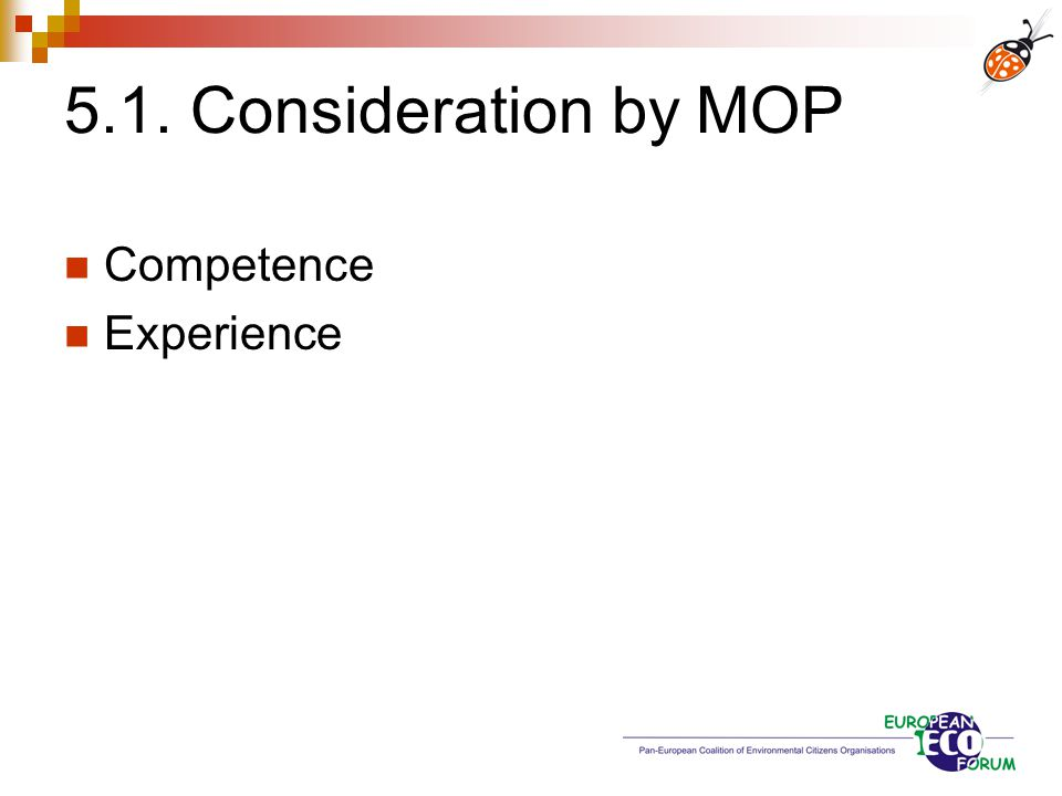 5.1. Consideration by MOP Competence Experience