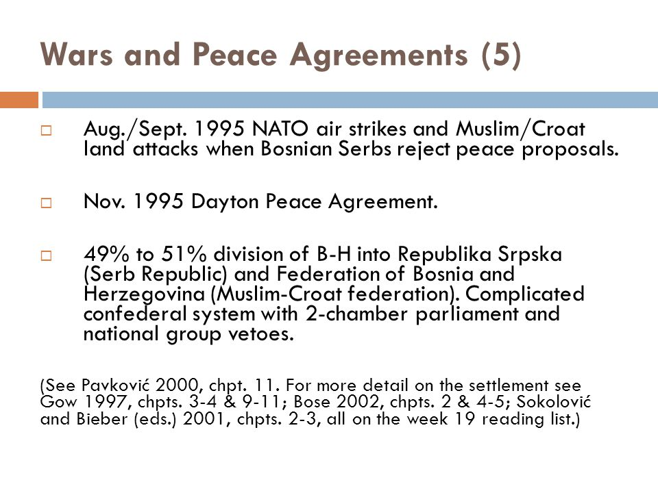 Wars and Peace Agreements (5)  Aug./Sept.
