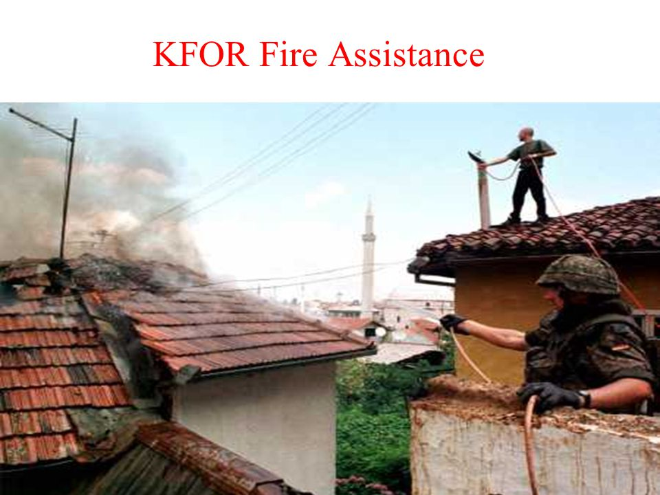 KFOR Fire Assistance