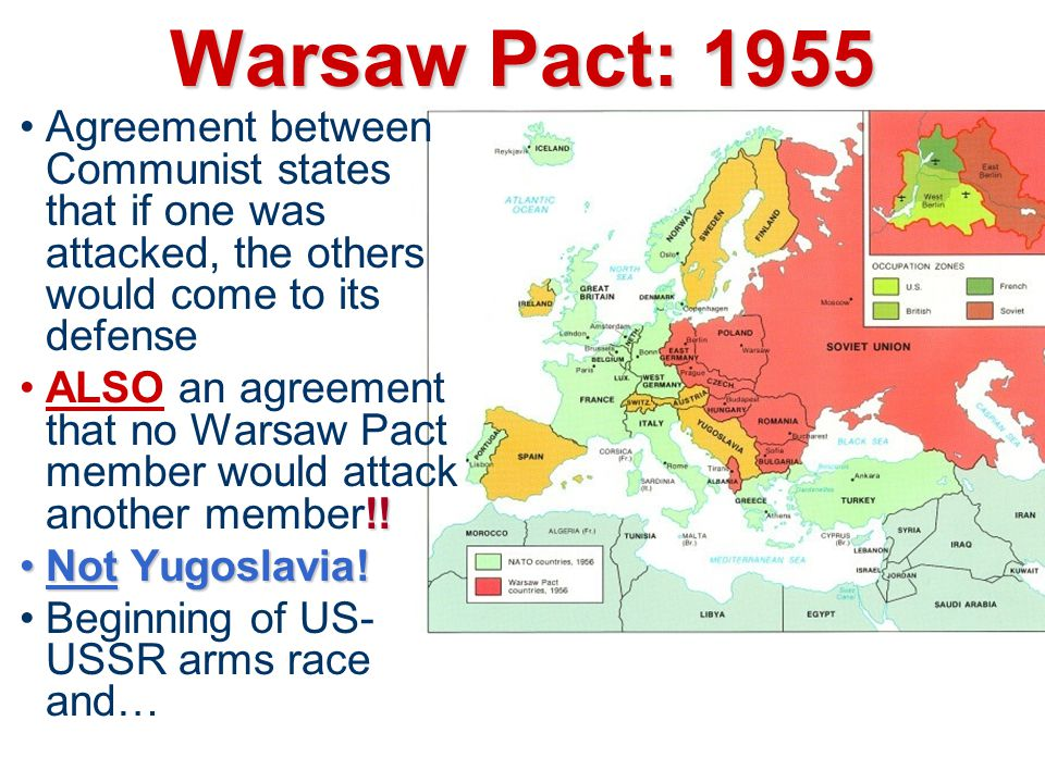Warsaw Pact: 1955 Agreement between Communist states that if one was attacked, the others would come to its defense !!ALSO an agreement that no Warsaw Pact member would attack another member!.