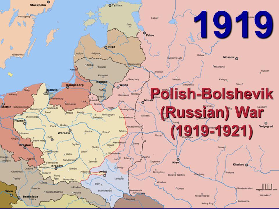 1919 Polish-Bolshevik (Russian) War (1919-1921)