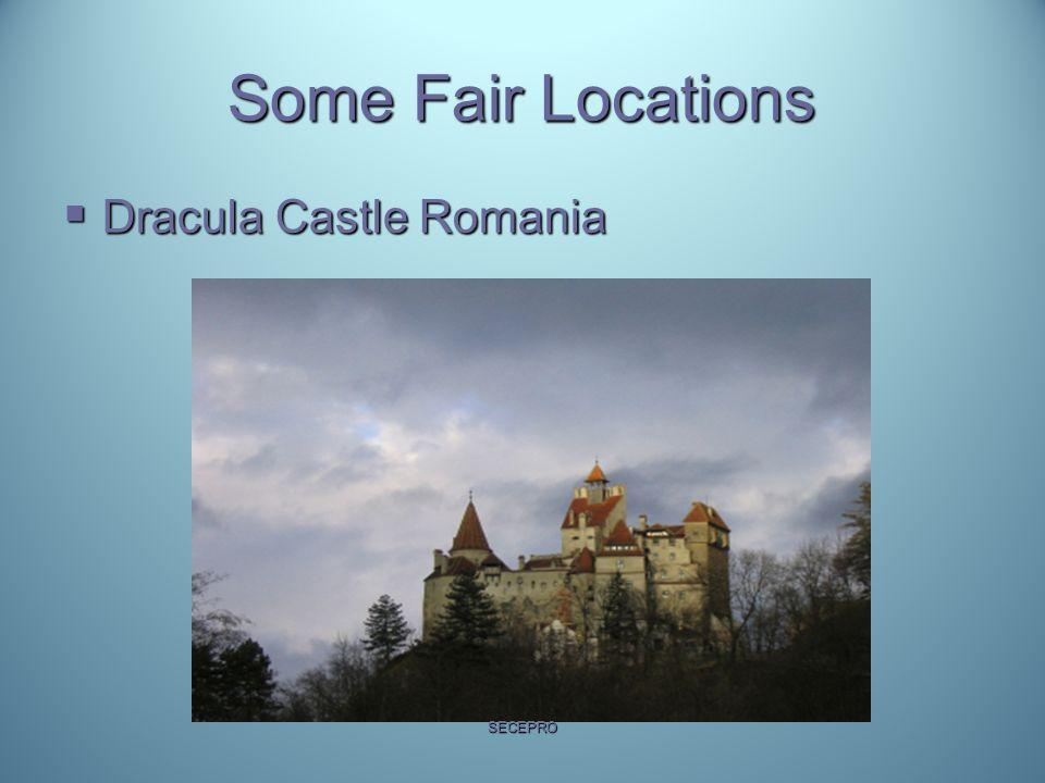 Some Fair Locations  Dracula Castle Romania SECEPRO