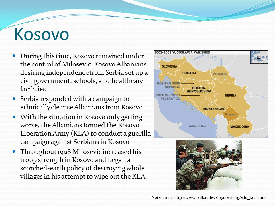 Kosovo During this time, Kosovo remained under the control of Milosevic. Kosovo Albanians desiring independence from Serbia set up a civil government,