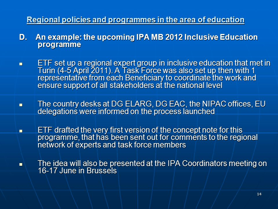 14 Regional policies and programmes in the area of education D.