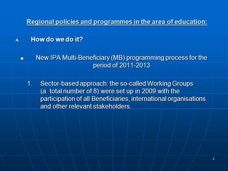 2 Regional policies and programmes in the area of education: A.