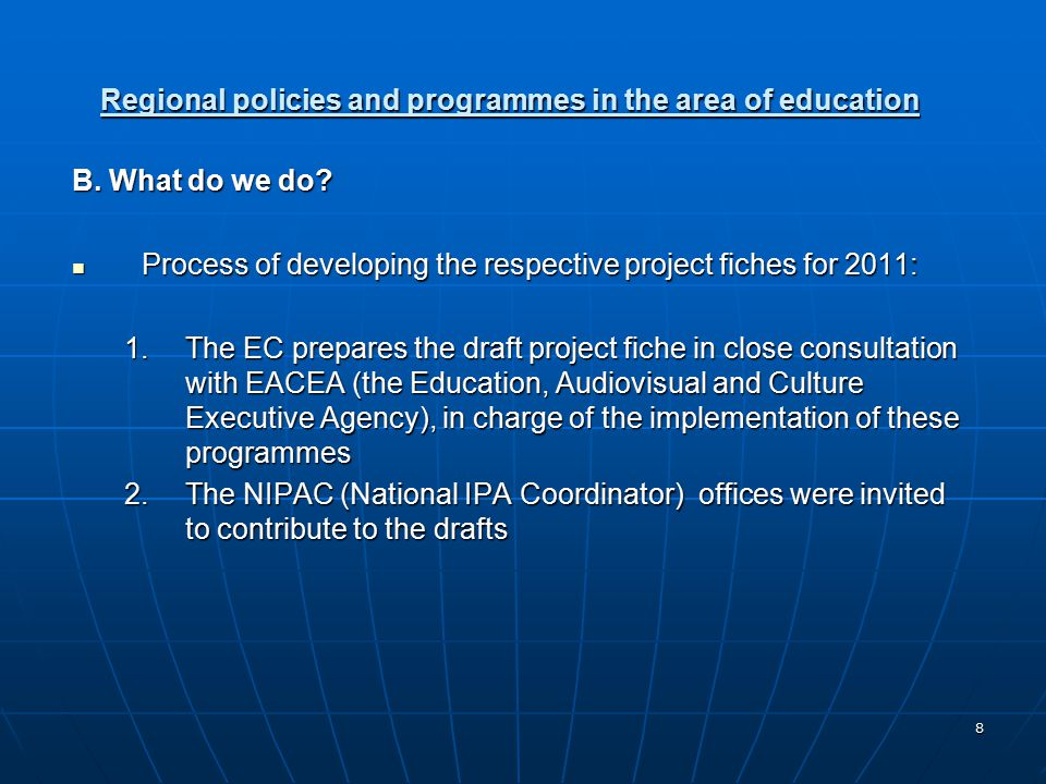 8 Regional policies and programmes in the area of education B.