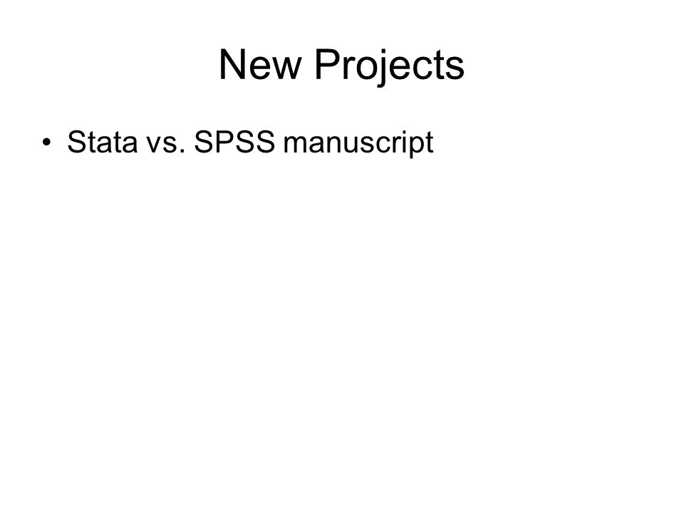 New Projects Stata vs. SPSS manuscript