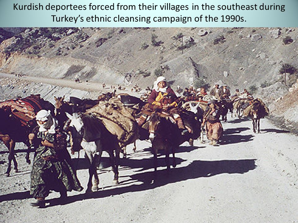 Kurdish deportees forced from their villages in the southeast during Turkey's ethnic cleansing campaign of the 1990s.