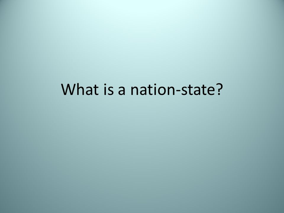 What is a nation-state