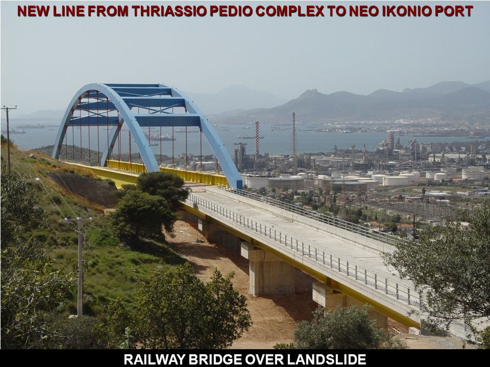 NEW LINE FROM THRIASSIO PEDIO COMPLEX TO NEO IKONIO PORT RAILWAY BRIDGE OVER LANDSLIDE