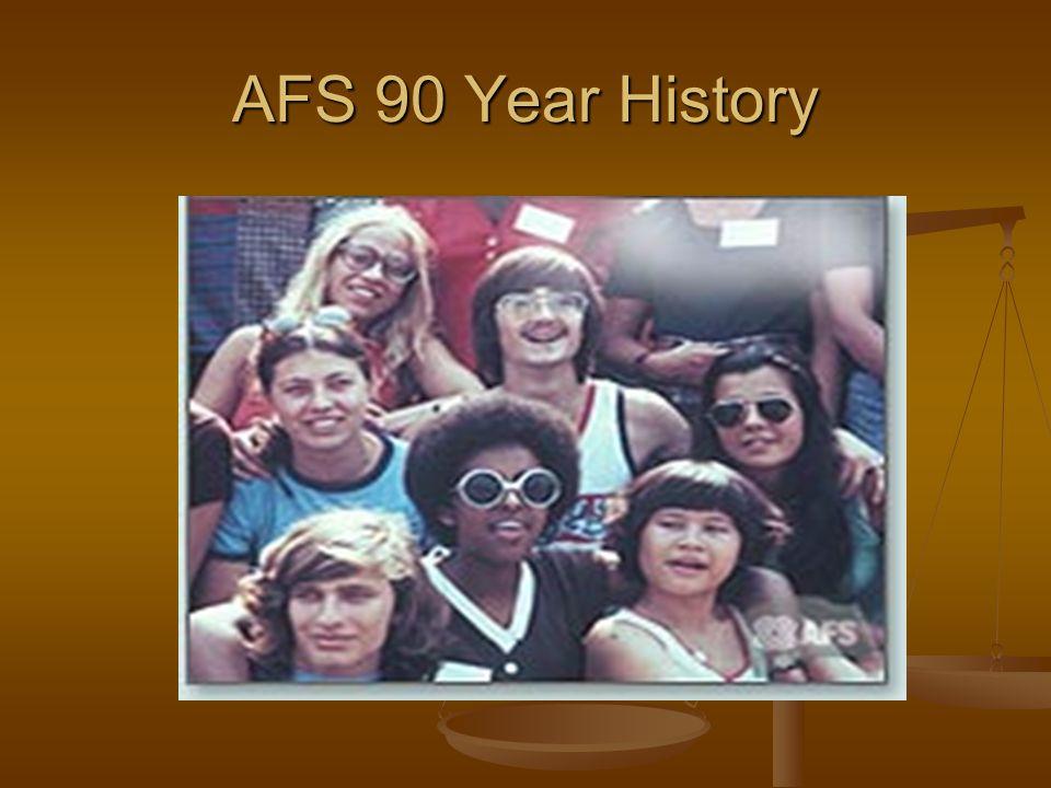 AFS 90 Year History
