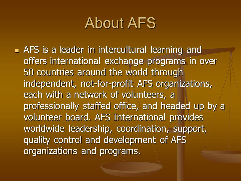 AFS 90 Year History At the time of Stephen Galatti ' s death in 1964, the AFS programs included 60 countries.