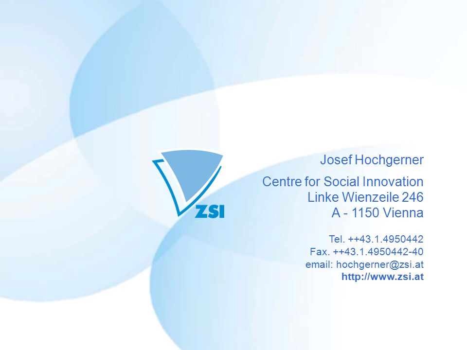 Josef Hochgerner Centre for Social Innovation Linke Wienzeile 246 A - 1150 Vienna Tel.