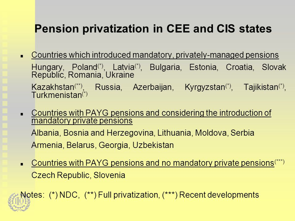 Comparison of Pillar II systems in selected CEE countries HungaryPolandBulgariaCroatia Slovak Republic Romania Year of implementation 199819992000200220052008 Contribution rate (Total pension cont) 8%(33.5%)7.3%(19.52%)5%(23%)5%(20%)9%(18%)2.5%(29%) Membership of the current workers at the start of the scheme >49: stay out 30-49: option <30: comp >49: stay out 30-49: option <30: comp >=40: stay out <40: comp >49: stay out 40-49: option <40: comp optional >44: stay out 35-44: option <35: comp Membership of new entrants compulsorycompulsorycompulsorycompulsory optional (initially compulsory) compulsory Number of pension funds (2011) 191410469 Portfolio options 311131 Central administration Renational ization Annuity payment Central registry