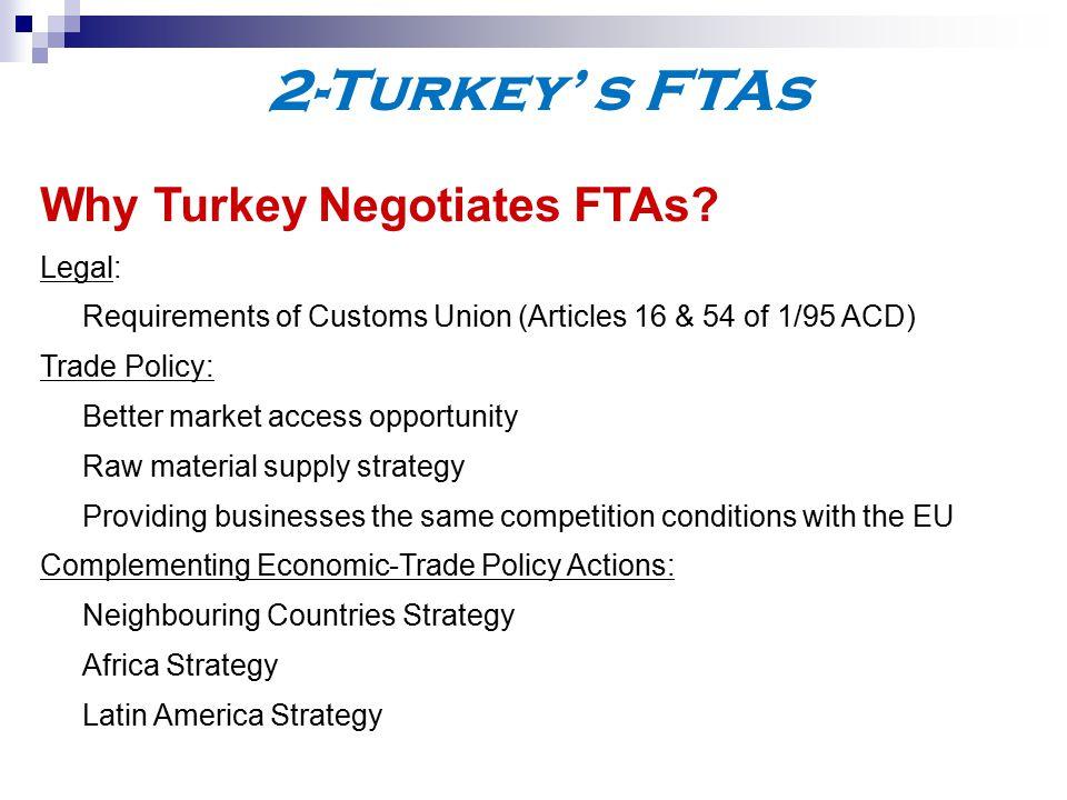 2-Turkey' s FTAs Why Turkey Negotiates FTAs.