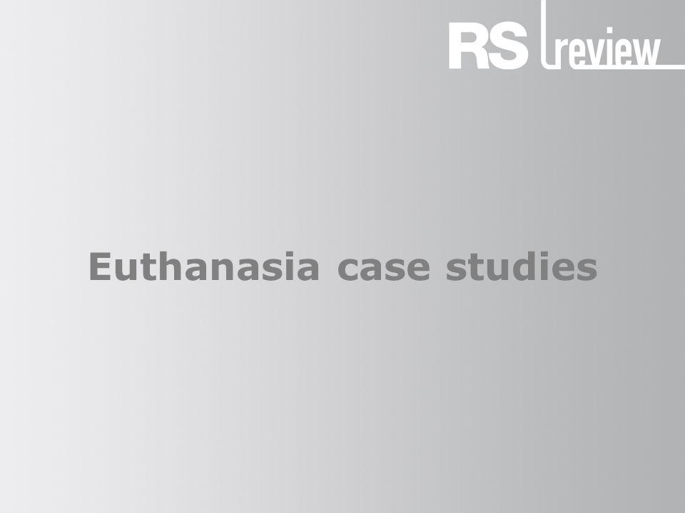 Euthanasia case studies