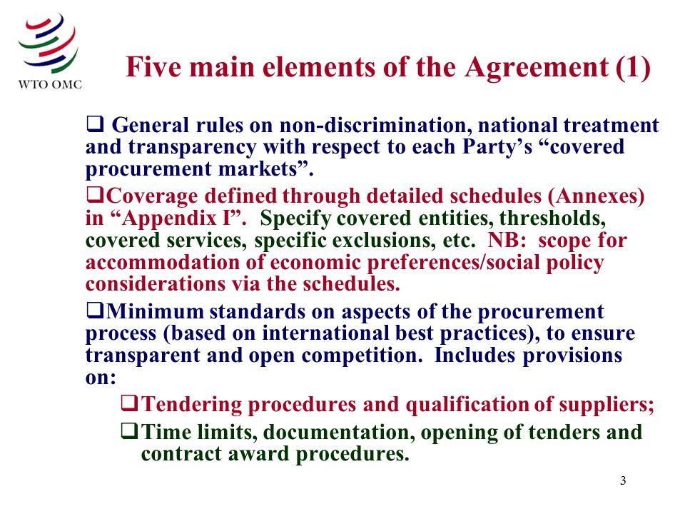 "3 Five main elements of the Agreement (1)  General rules on non-discrimination, national treatment and transparency with respect to each Party's ""cov"