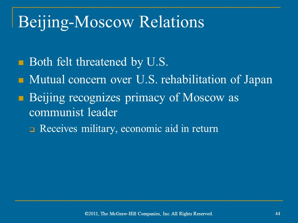 Beijing-Moscow Relations Both felt threatened by U.S.