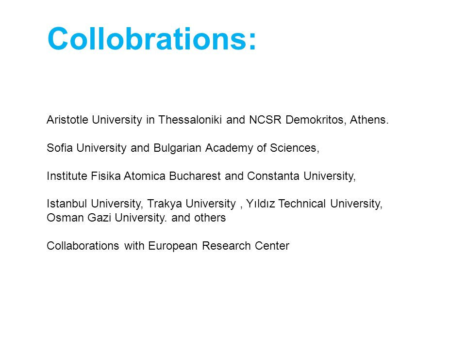 Collobrations: Aristotle University in Thessaloniki and NCSR Demokritos, Athens.