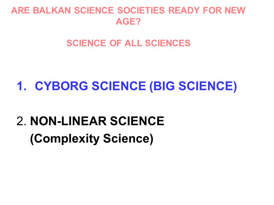 ARE BALKAN SCIENCE SOCIETIES READY FOR NEW AGE.