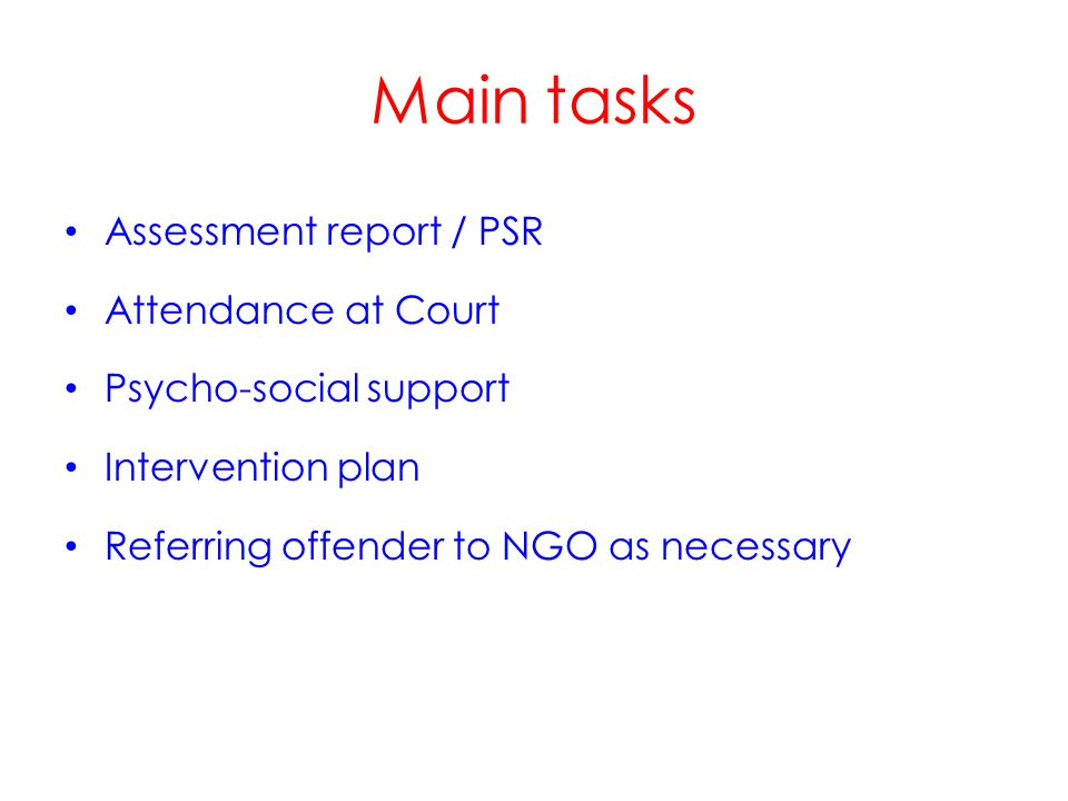 Assessment report / PSR Analysis of the offence Analysis of the offender's circumstances (e.g.