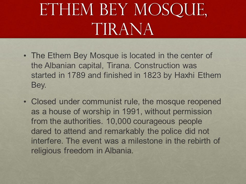 Ethem Bey Mosque is located in the center of the Albanian capital, Tirana.