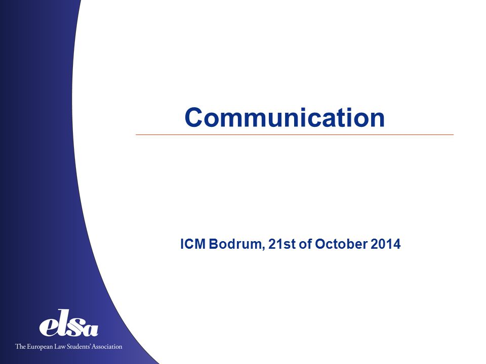 Communication ICM Bodrum, 21st of October 2014
