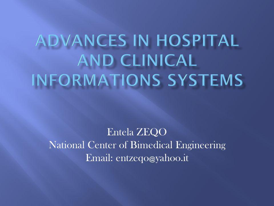 Entela ZEQO National Center of Bimedical Engineering Email: entzeqo ﹫ yahoo.it