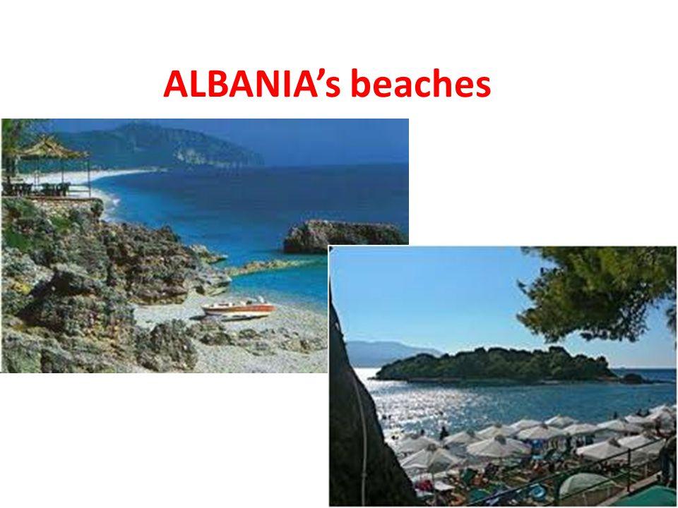 ALBANIA's beaches