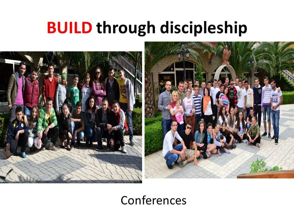 BUILD through discipleship Conferences
