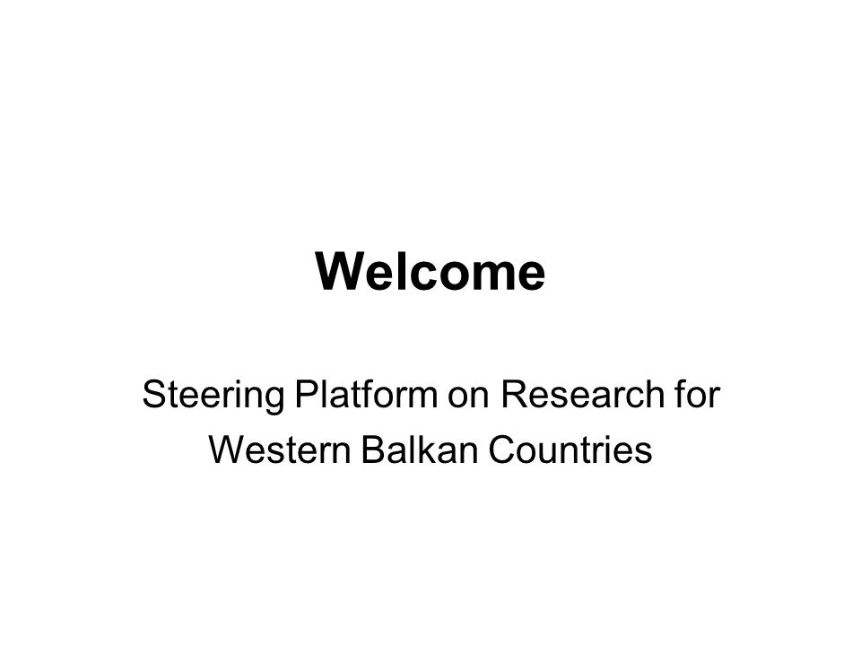 Welcome Steering Platform on Research for Western Balkan Countries