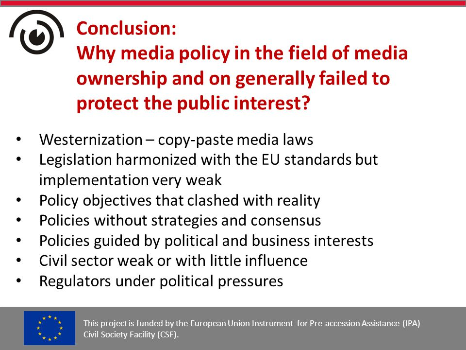 Conclusion: Why media policy in the field of media ownership and on generally failed to protect the public interest.