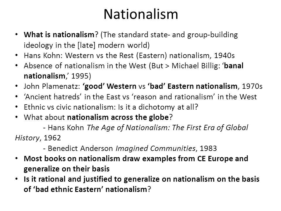 Nationalism What is nationalism.