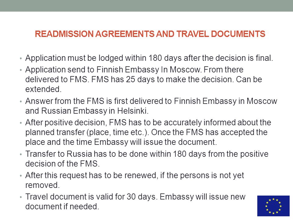 READMISSION AGREEMENTS AND TRAVEL DOCUMENTS Application must be lodged within 180 days after the decision is final.
