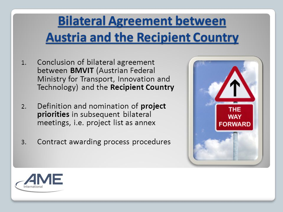 Bilateral Agreement between Austria and the Recipient Country 1.