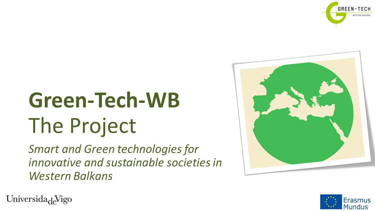 Green-Tech-WB The Project Smart and Green technologies for innovative and sustainable societies in Western Balkans