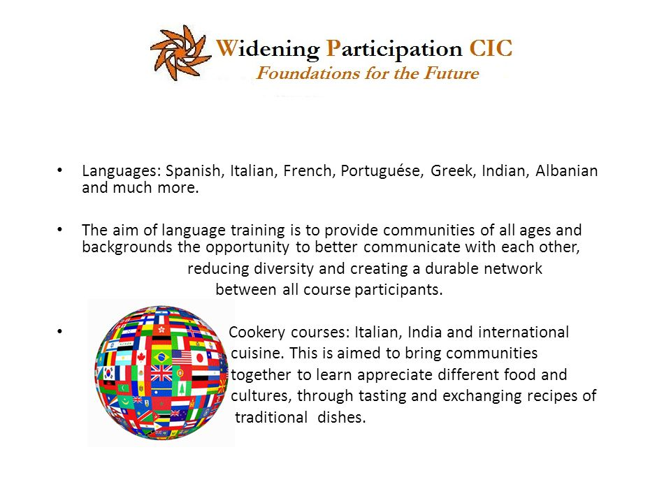 Languages: Spanish, Italian, French, Portuguése, Greek, Indian, Albanian and much more.