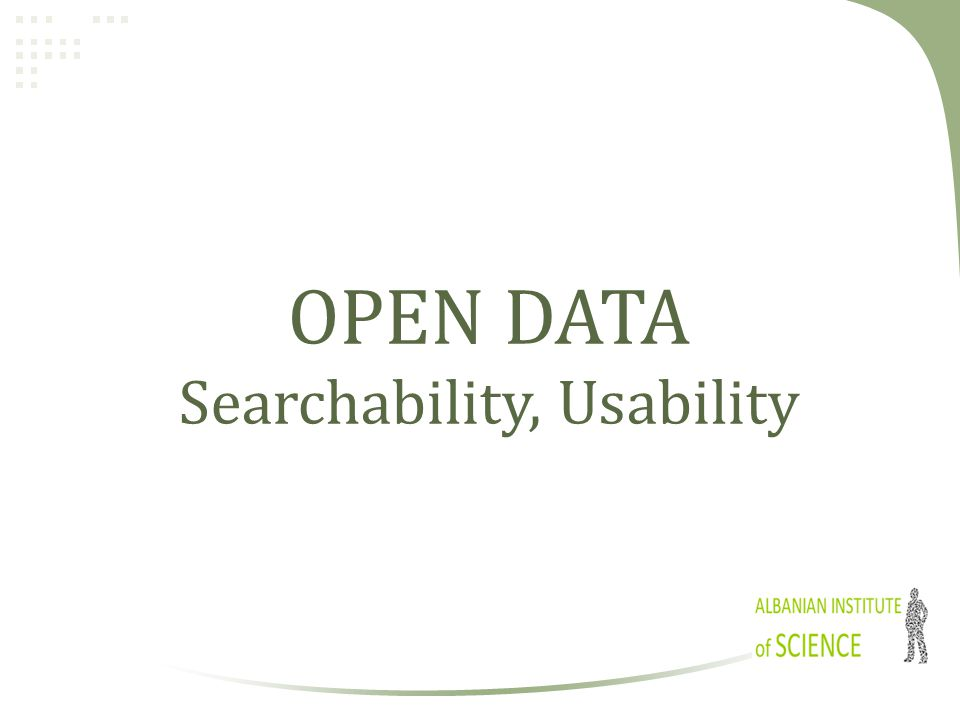OPEN DATA Searchability, Usability