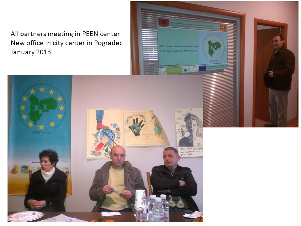 All partners meeting in PEEN center New office in city center in Pogradec January 2013