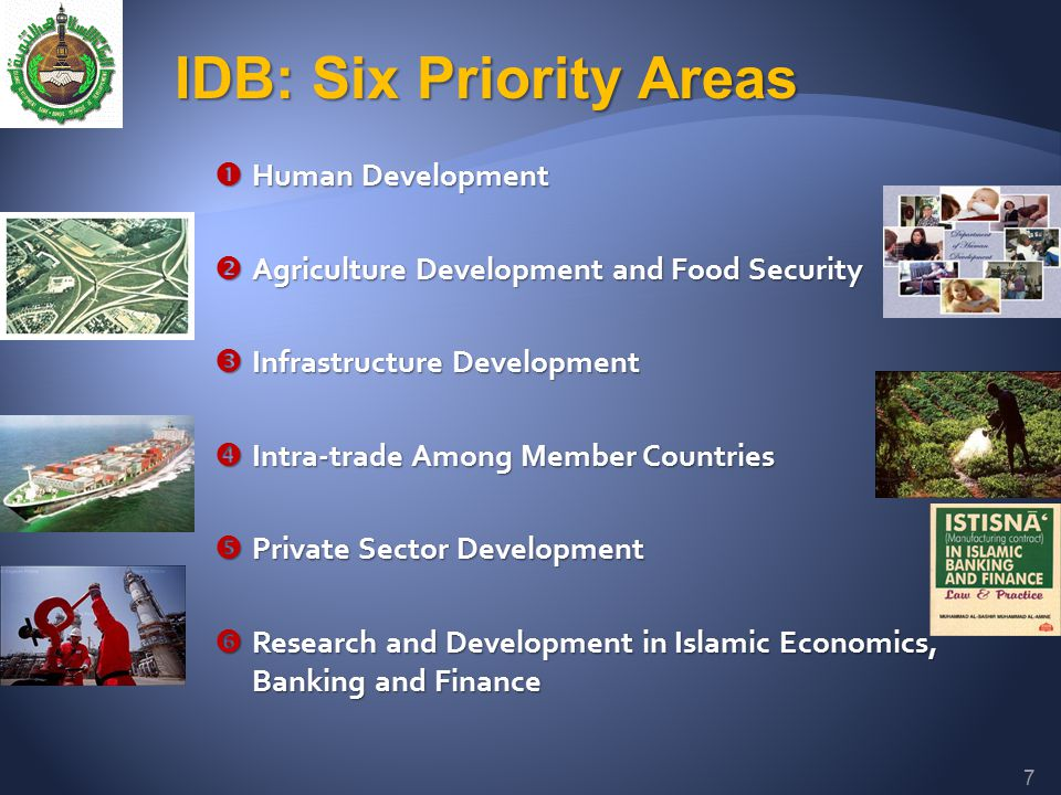  Human Development  Agriculture Development and Food Security  Infrastructure Development  Intra-trade Among Member Countries  Private Sector Dev