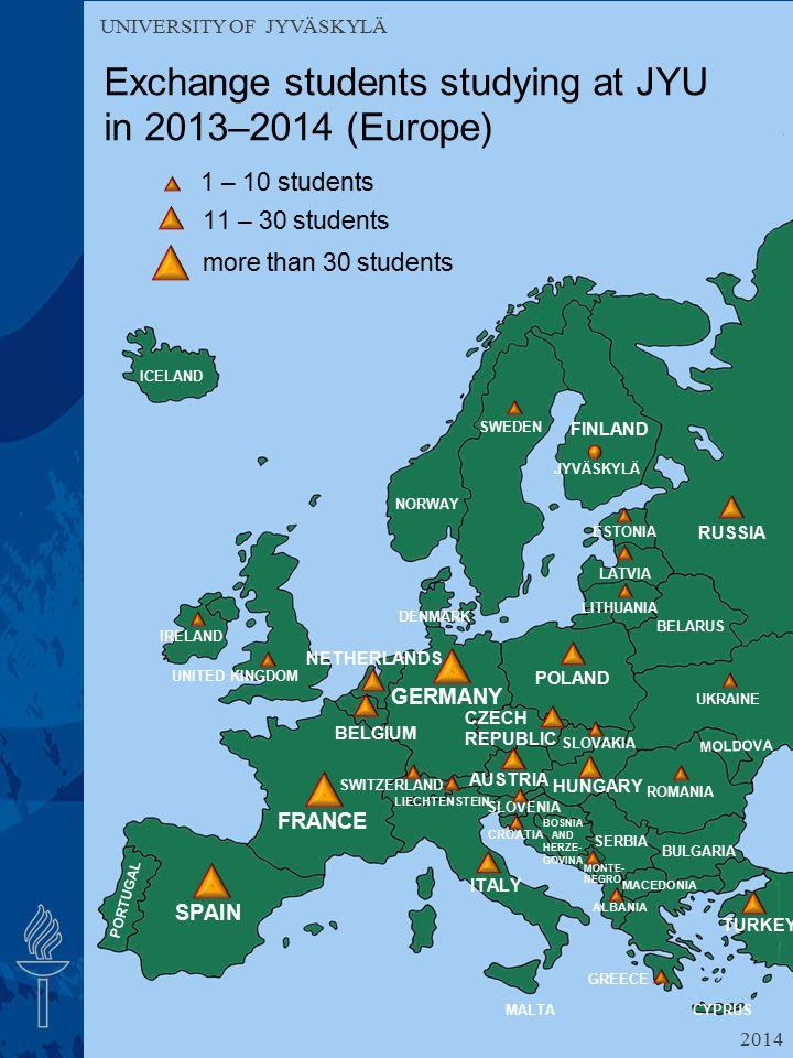 UNIVERSITY OF JYVÄSKYLÄ Exchange students studying at JYU in 2013–2014 (Europe) UNIVERSITY OF JYVÄSKYLÄ 1 – 10 students 11 – 30 students more than 30