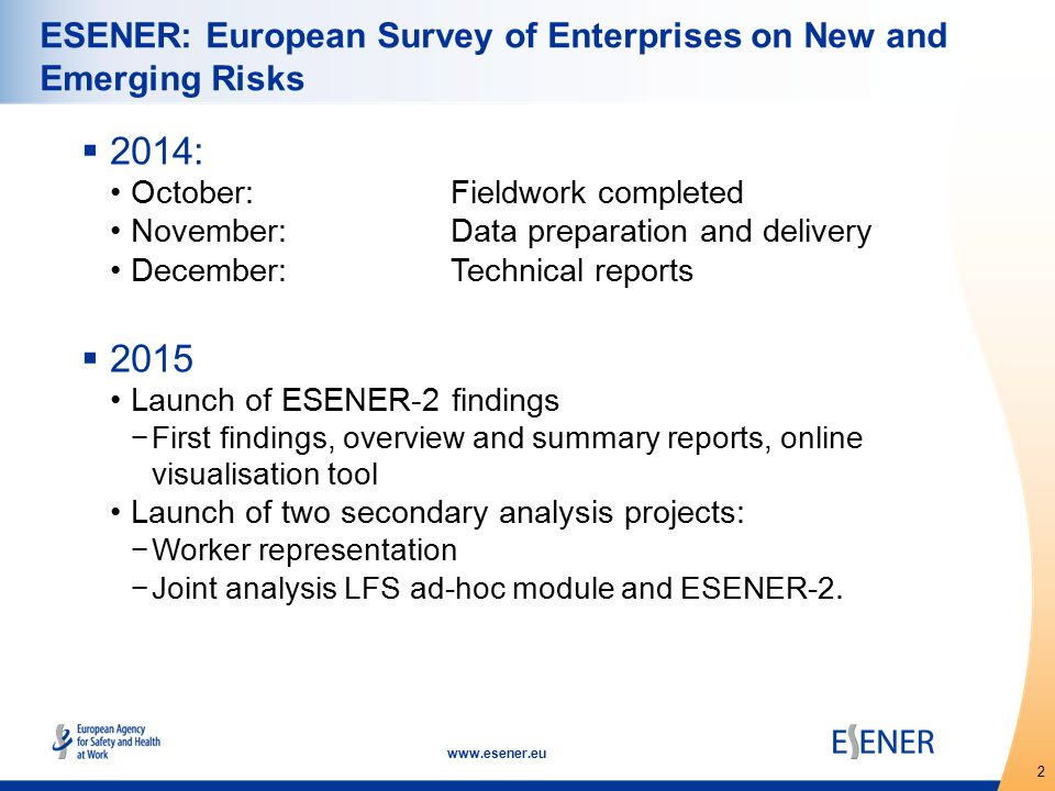 3 www.esener.eu ESENER-2: some changes,..
