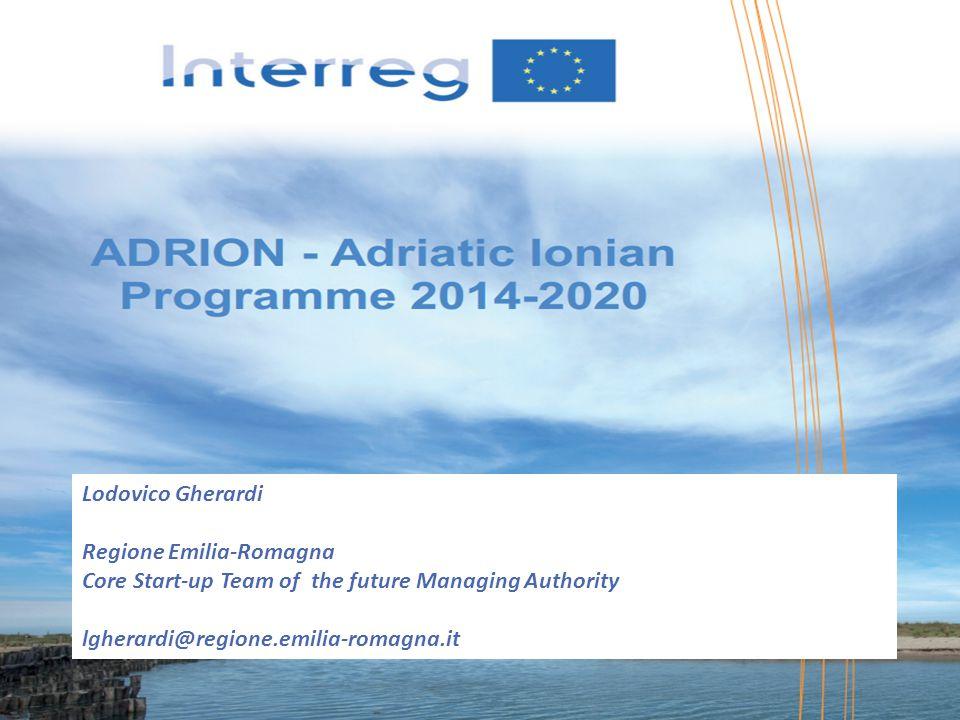 1 Lodovico Gherardi Regione Emilia-Romagna Core Start-up Team of the future Managing Authority lgherardi@regione.emilia-romagna.it