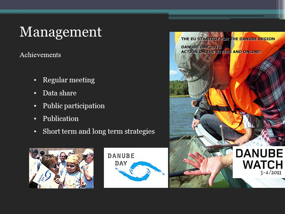 Management Achievements Regular meeting Data share Public participation Publication Short term and long term strategies