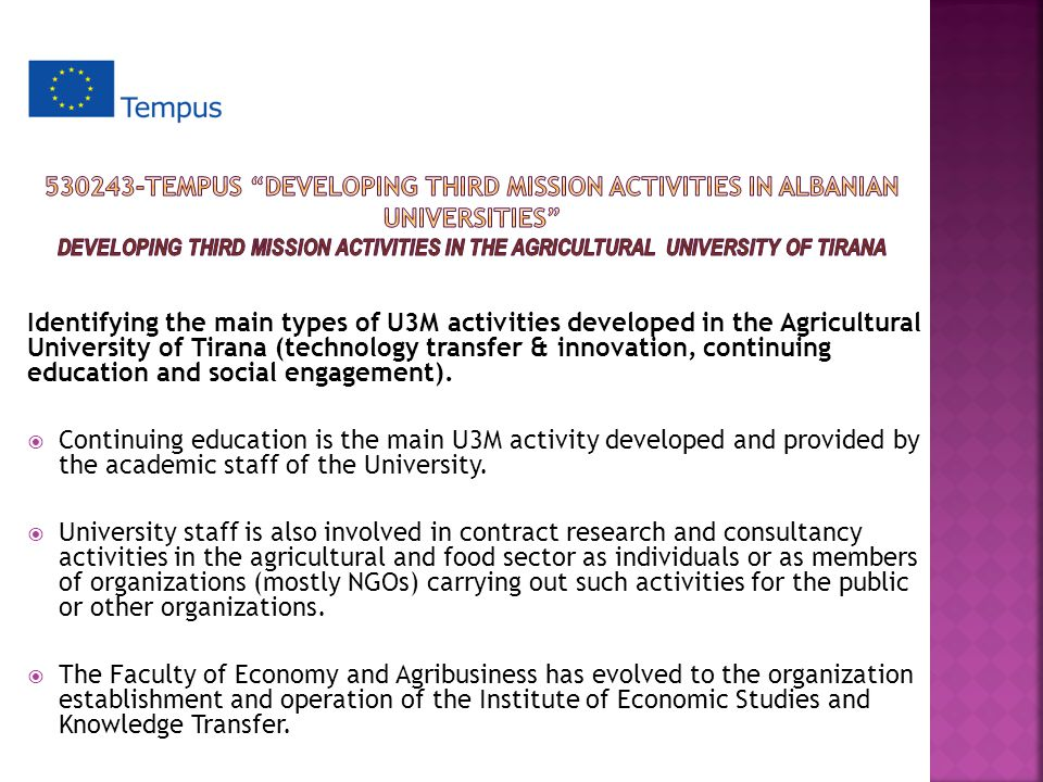 Identifying the main types of U3M activities developed in the Agricultural University of Tirana (technology transfer & innovation, continuing education and social engagement).