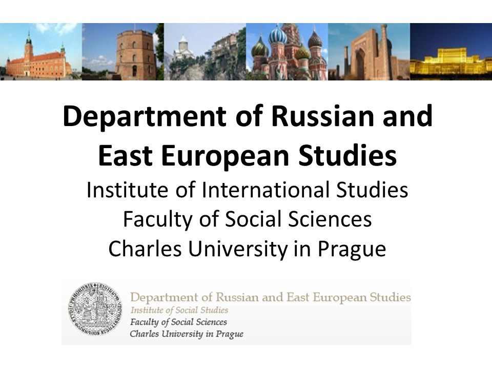 Department of Russian and East European Studies - Past and Present Founded in 1994 as part of the Institute of International Studies.