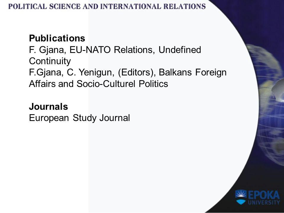Publications F. Gjana, EU-NATO Relations, Undefined Continuity F.Gjana, C.