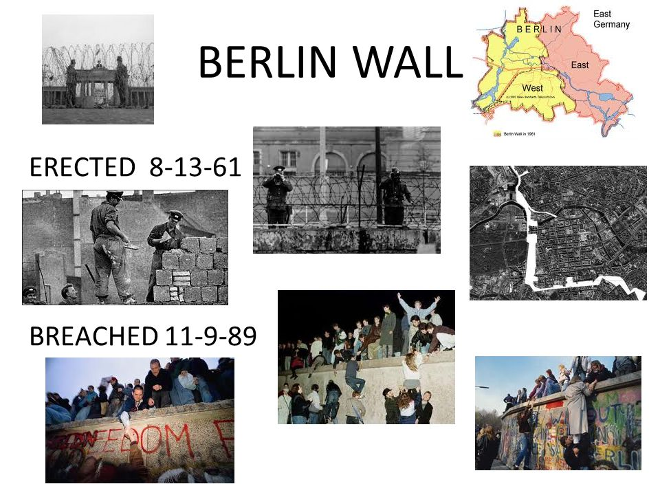 BERLIN WALL ERECTED 8-13-61 BREACHED 11-9-89