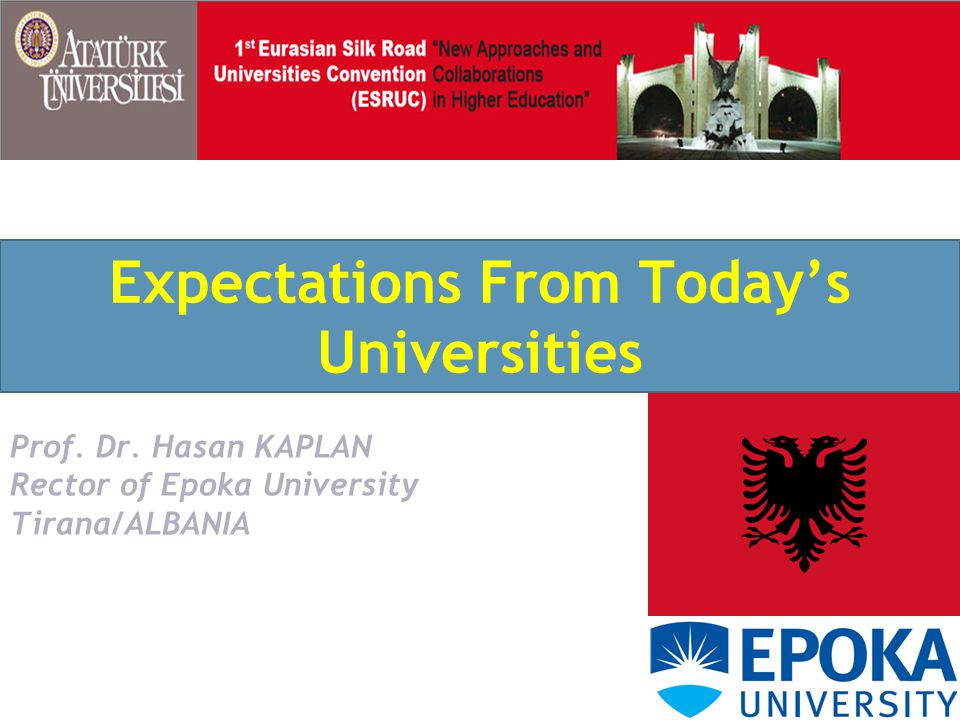 Expectations From Today's Universities Prof.Dr.